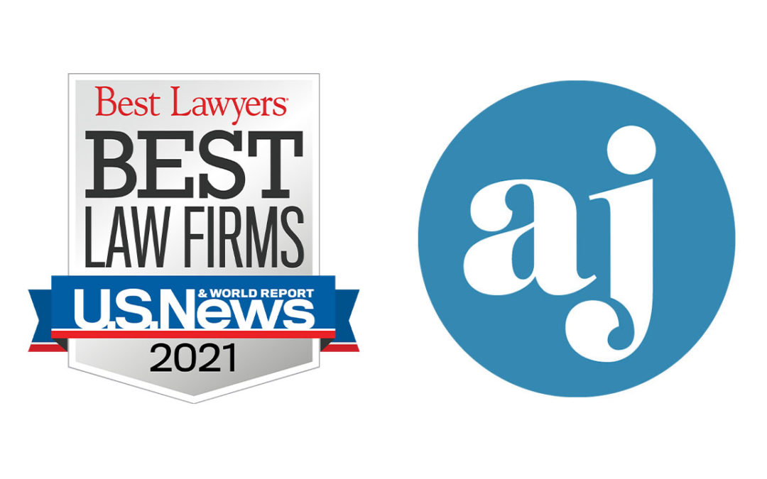 "Arcadi Jackson LLP Named in 2021 Edition of U.S. News – Best Lawyers® ""Best Law Firms"""